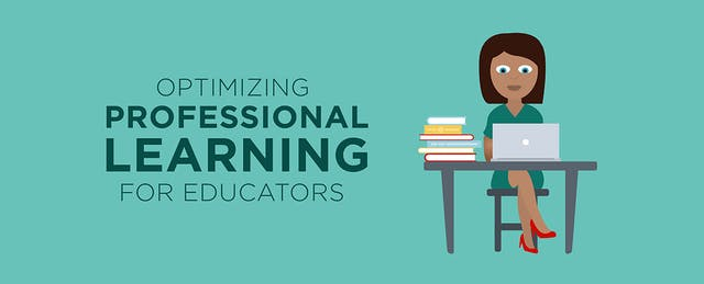 Optimizing Professional Learning for Educators [Infographic]