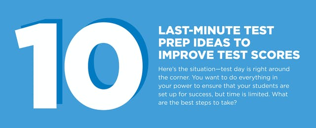 10 Last-Minute Test Prep Ideas to Improve Test Scores [Infographic]