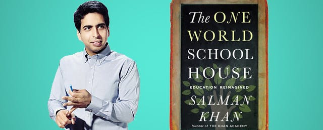 What We're Reading: Salman Khan's One World Schoolhouse