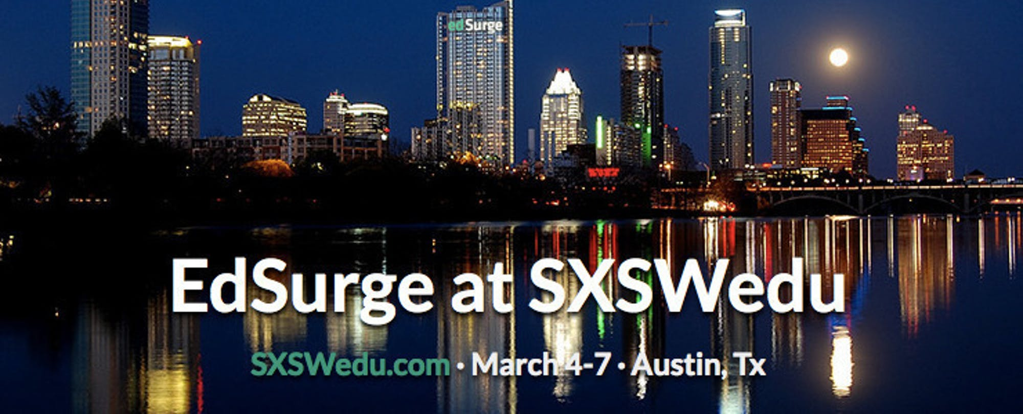 SXSWedu Highlights: Maker education, databases of students, personalized learning