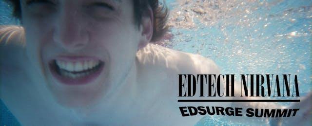 Smells Like STEAM Spirit: EdSurge Summit Goes to Seattle