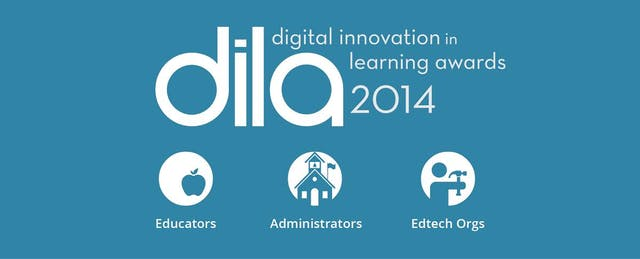 Announcing the Winners of the 2014 Digital Innovation in Learning Awards!