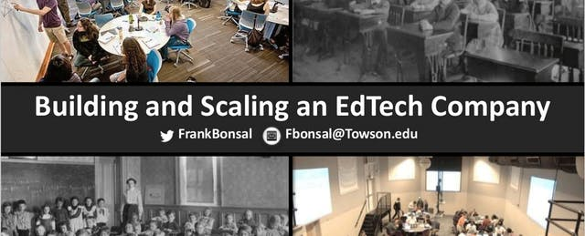 Building and Scaling an Edtech Company