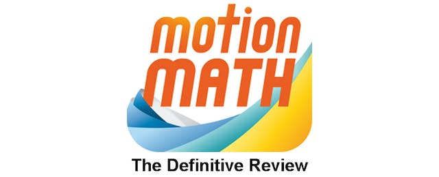 Motion Math: The Definitive Review