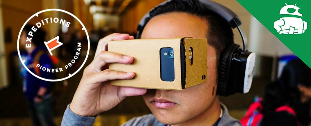 Google Announces Virtual Reality App and Updates to 'Expeditions Program'