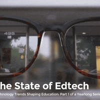 What's Your Lens Into the State of Edtech?