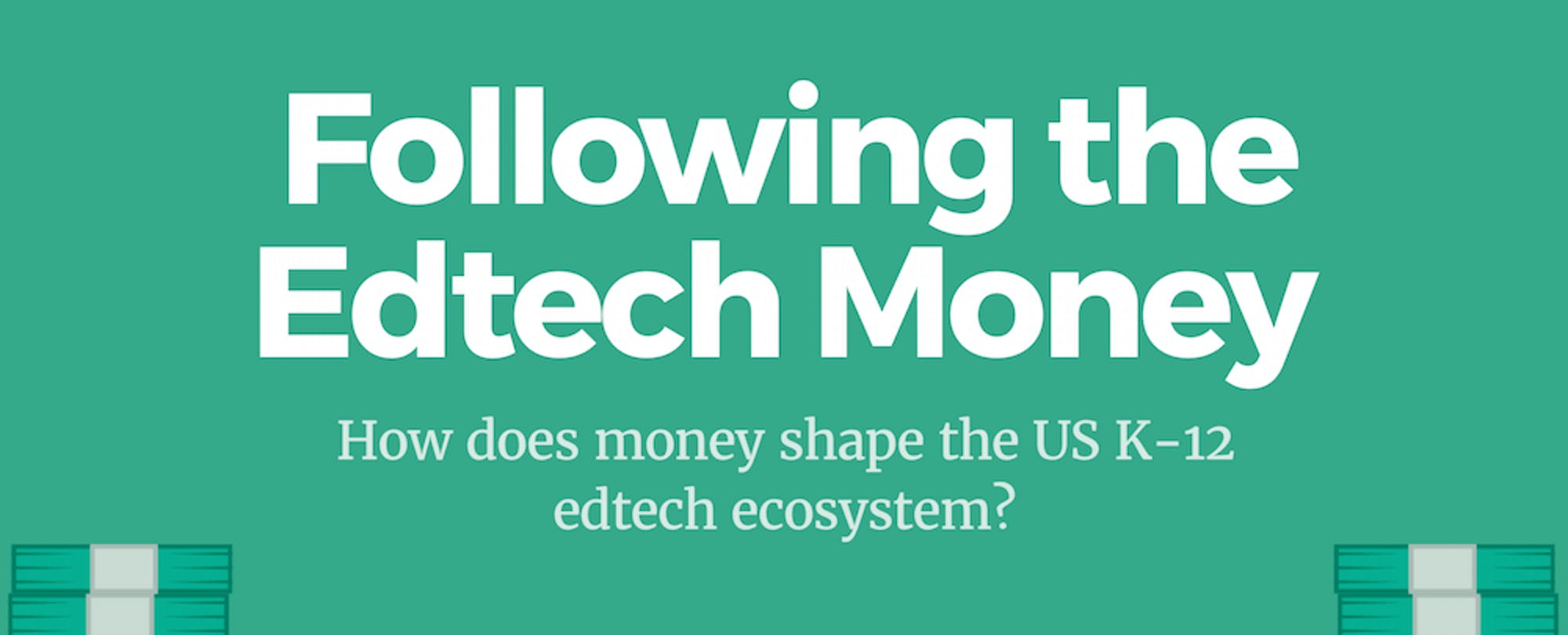 How Does Money Shape the US K-12 Ecosystem?