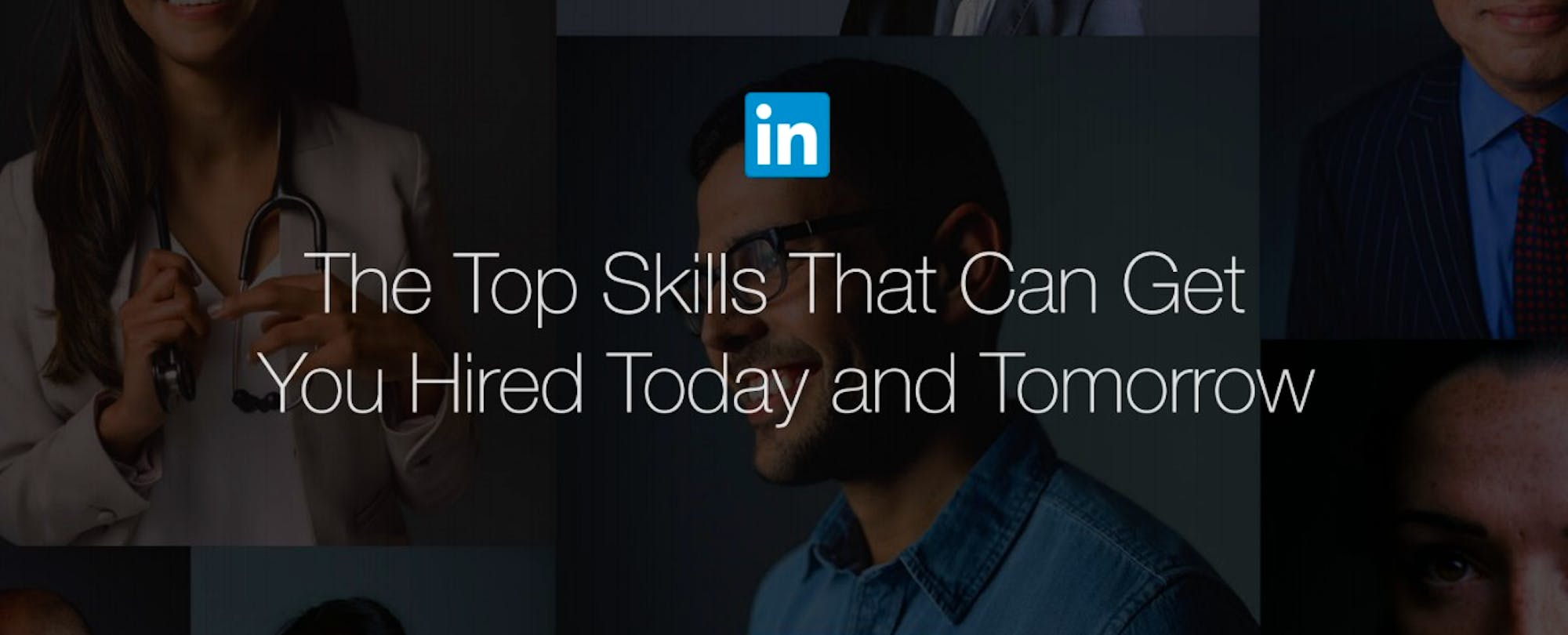 the top skills employers need in 2016 according to linkedin the top skills employers need in 2016 according to linkedin
