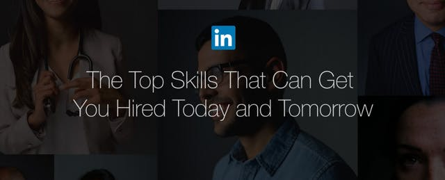 The Top Skills Employers Need in 2016, According to LinkedIn