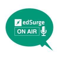 EdSurge Podcast